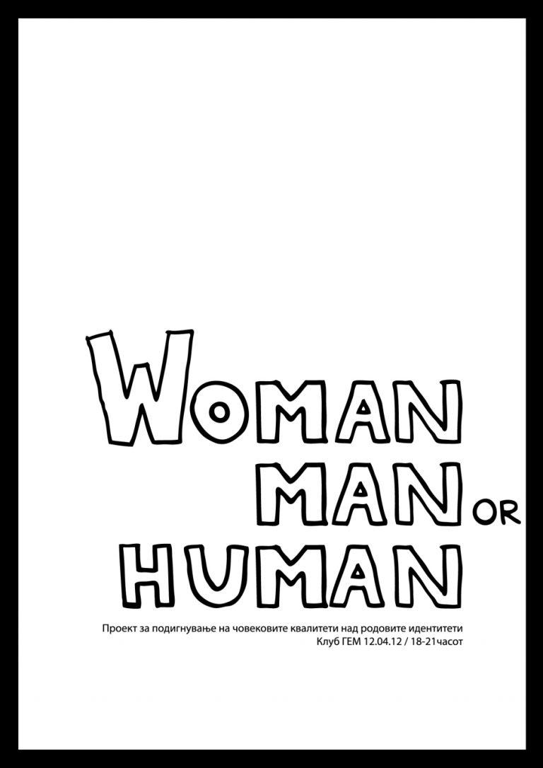 Woman Man or Human