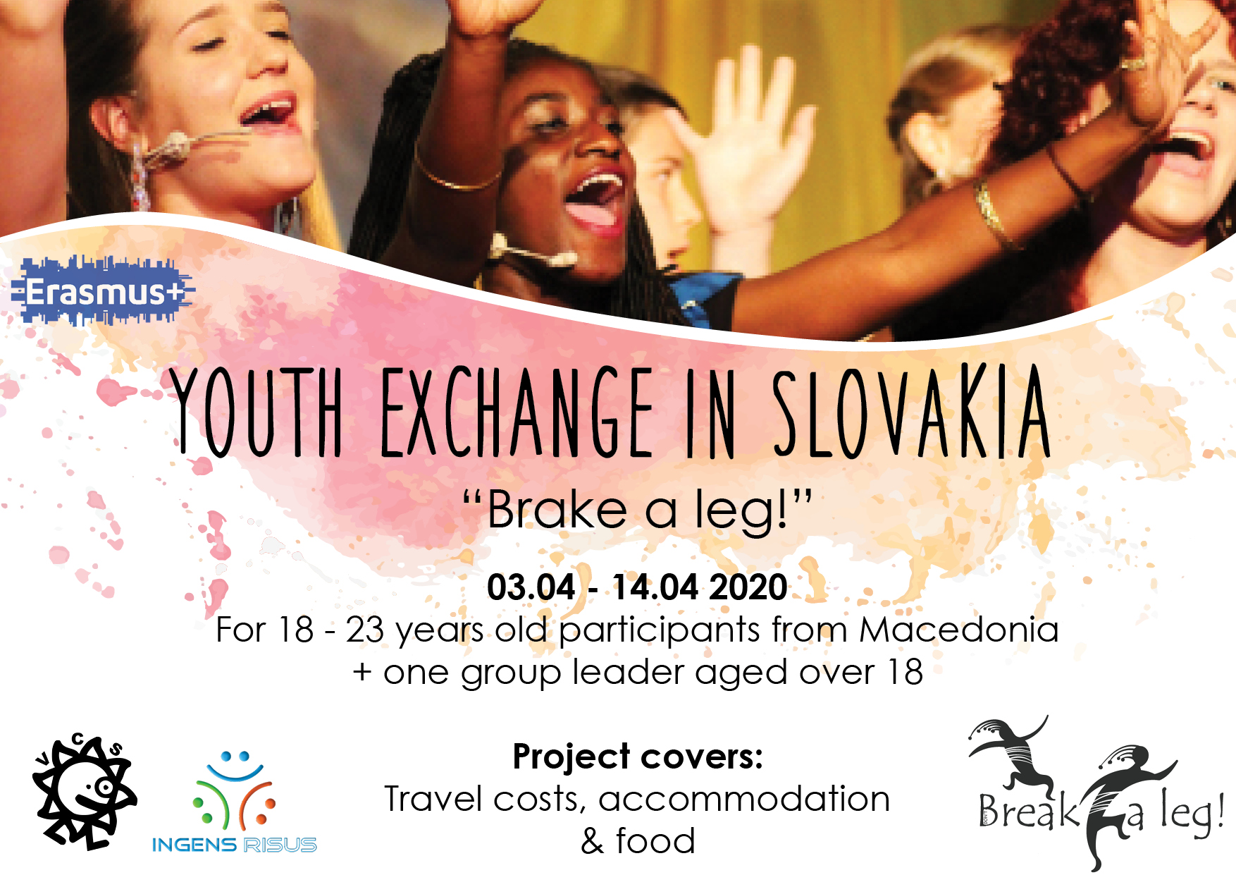 "Call for the Youth Exchange ""Break a leg!"" in Pocuvadlianske Jazero-SLOVAKIA."