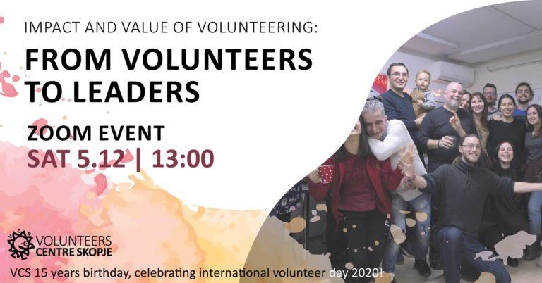 From volunteers to leaders. International Volunteers Day & 15 years of VCS.